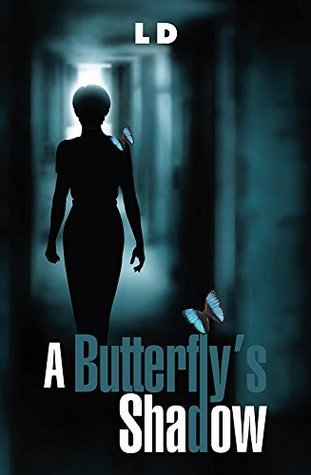 A Butterflys Shadow  by  ld