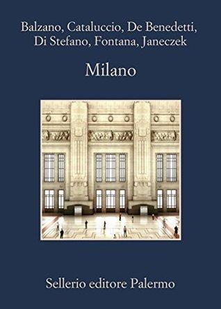 Milano  by  Marco Balzano