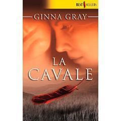 La cavale  by  Ginna Gray