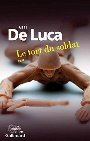 Le tort du soldat  by  Erri De Luca