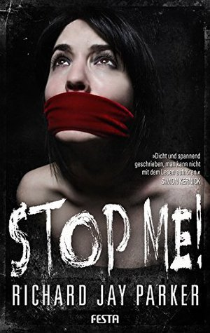 STOP ME! - Thriller Richard Jay Parker