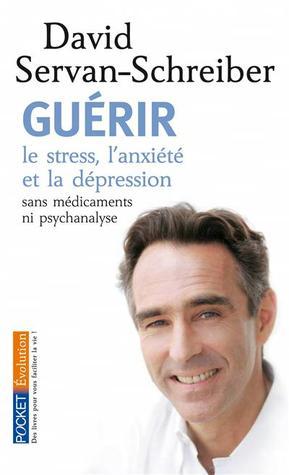 Guérir  by  David Servan-Schreiber