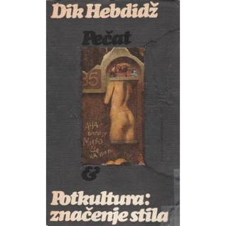 Potkultura: značenje stila  by  Richard Dick Hebdige