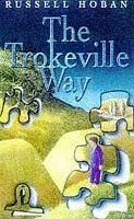 The Trokeville Way (Red Fox young adult books)  by  Russell Hoban