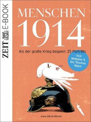 Menschen 1914 DIE ZEIT