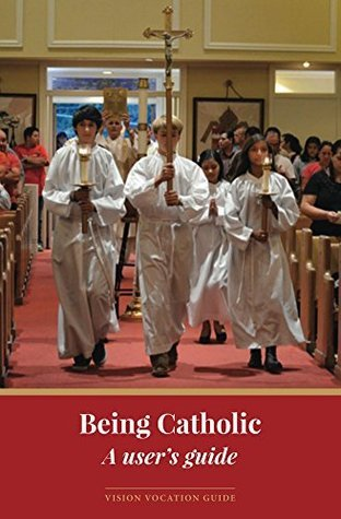 Being Catholic: A users guide  by  Patrice Tuohy