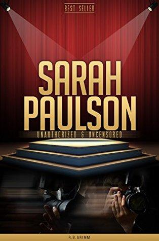 Sarah Paulson Unauthorized & Uncensored R.B. Grimm