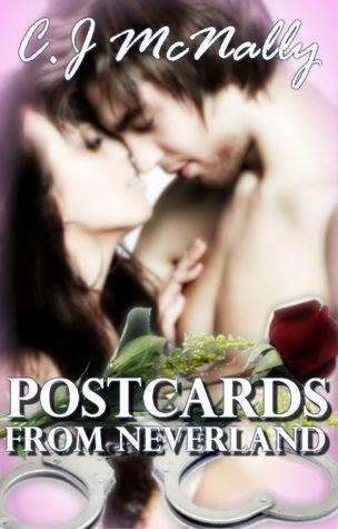 Postcards from Neverland C.J. McNally