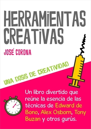 Herramientas Creativas  by  José Corona