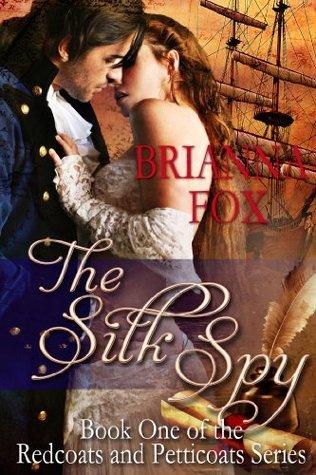 The Silk Spy  by  Brianna Fox