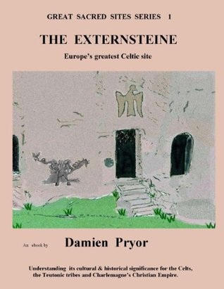 Stonehenge: A Guide to the Worlds Greatest Megalithic Site Damien Pryor
