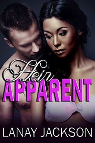 Heir Apparent  by  Lanay Jackson