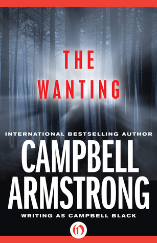 The Wanting  by  Campbell Armstrong