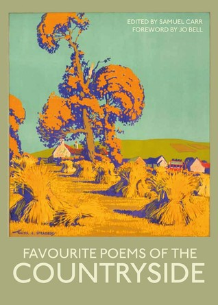 Favourite Poems of the Countryside  by  Samuel Carr