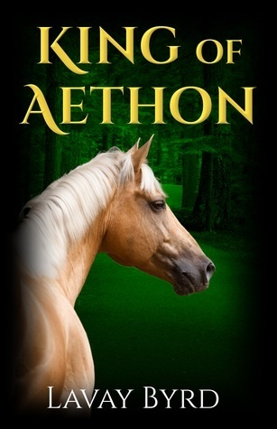 King of Aethon (The Aethon Chronicles  #1)  by  Lavay Byrd