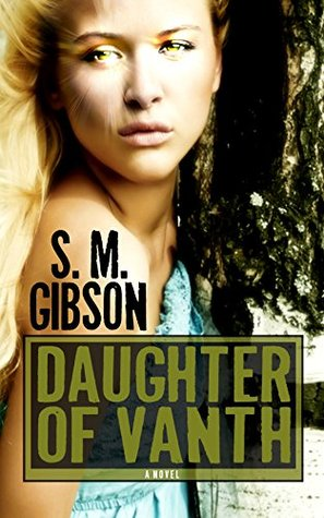 Daughter Of Vanth  by  S.M. Gibson