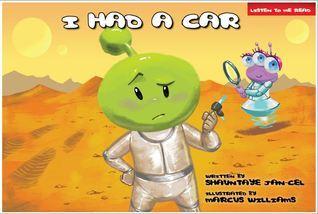 I Had A Car  by  Shauntaye Jan-Cel