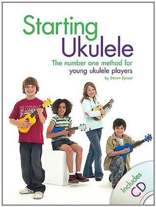Starting Ukulele  by  Steven Sproat