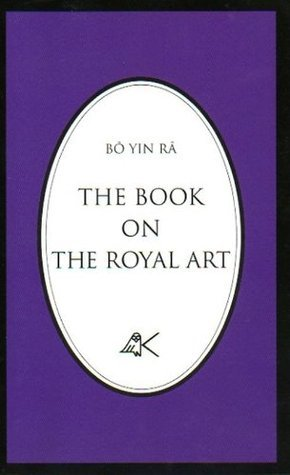 The Book On The Royal Art  by  Bô Yin Râ (J. A. Schneiderfranken)