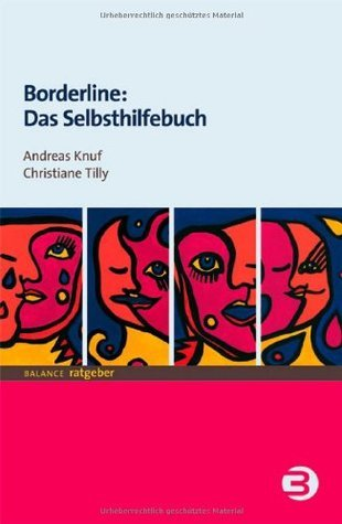 Borderline: Das Selbsthilfebuch  by  Andreas Knuf