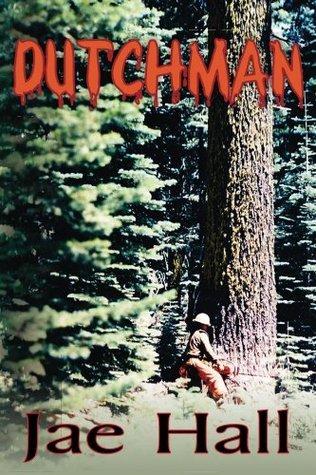 DutchMan (TimberBeast Saga Book 2) Jae Hall