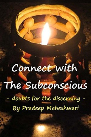 Connect with The Subconscious  by  Pradeep Maheshwari