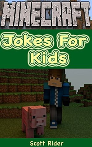 Minecraft:: Minecraft Jokes For Kids Max Tyler