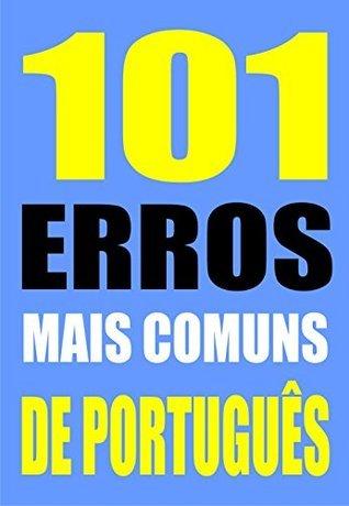 101 ERROS MAIS COMUNS DE PORTUGUÊS  by  Alfredo Duarte