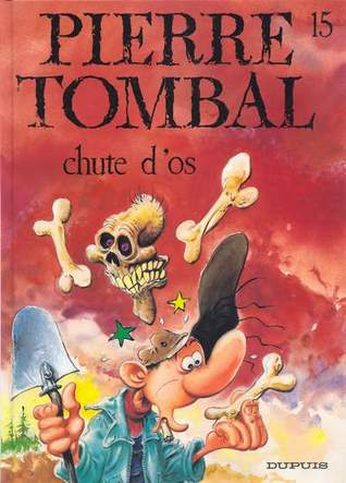 Chute dos (Pierre Tombal, #15)  by  Raoul Cauvin