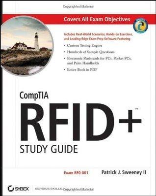 CompTIA RFID+ Study Guide: Exam RF0-001  by  Patrick J. Sweeney