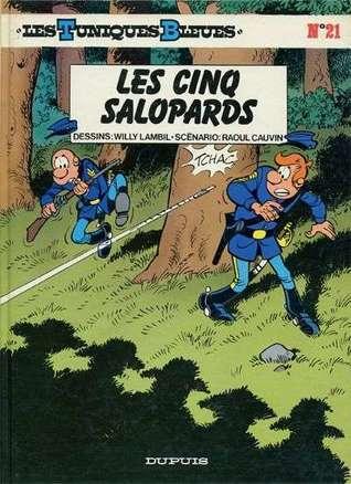 Les cinq salopards (Les Tuniques Bleues, #21) Raoul Cauvin