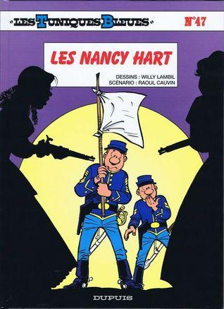 Les Nancy Hart (Les Tuniques Bleues, #47)  by  Raoul Cauvin