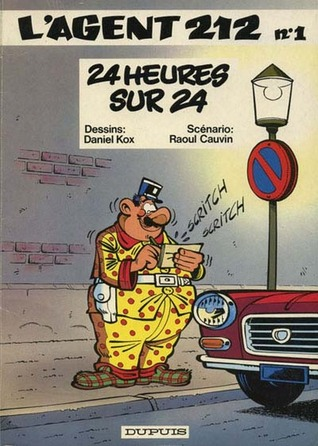 LAgent 212, Tome 01 : 24 heures sur 24  by  Raoul Cauvin