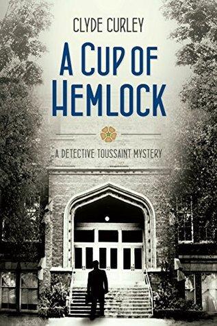 A Cup of Hemlock Clyde Curley