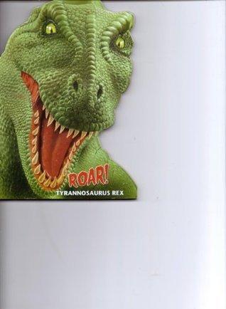 Roar! Tyrannosaurus Rex The Clever Factory
