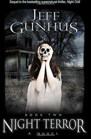 Night Terror: Book #2  by  Jeff Gunhus