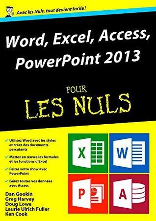 Word, Excel, PowerPoint et access 2013 Mégapoche Pour les Nuls Laurie Ulrich-Fuller