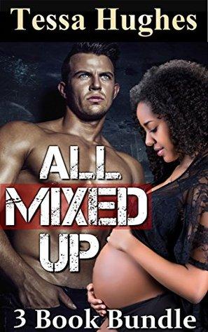 All Mixed Up: 3 Book Bundle Tessa Hughes