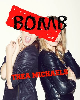 Bomb  by  Thea Michaels