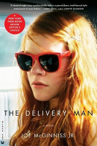The Delivery Man: A Novel Joe McGinniss Jr.
