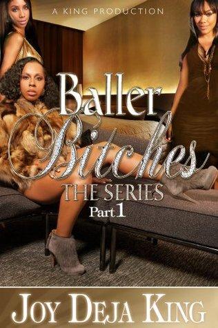 Baller Bitches  by  Deja King