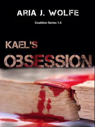 Kaels Obsession (Coalition 1.5) Aria J. Wolfe