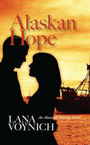 Alaskan Hope  by  Lana Voynich