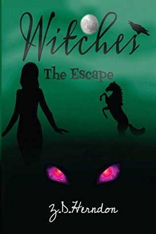 Witches: The Escape Z. D. Herndon