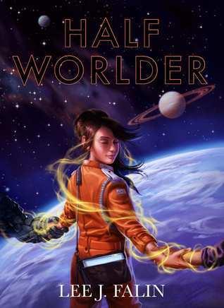 Half Worlder  by  Lee Falin
