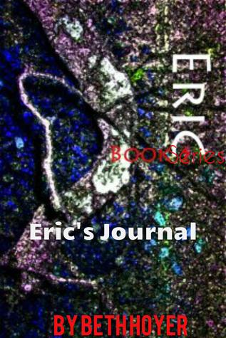 Eric Book Series: Erics Journal  by  Beth Hoyer