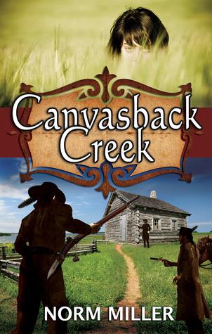 Canvasback Creek Norm Miller