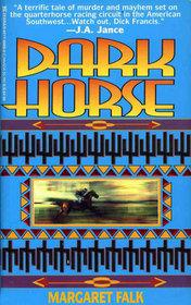 Dark Horse Margaret Falk