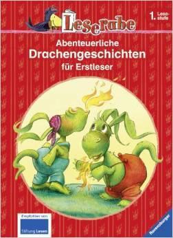 Abenteuerliche Drachengeschichten für Erstleser: Leserabe  by  Jack Kent