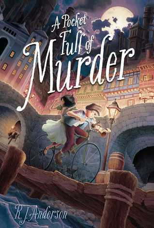 A Pocket Full of Murder (Uncommon Magic, #1) R.J. Anderson